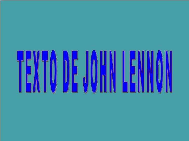 TEXTO DE JOHN LENNON