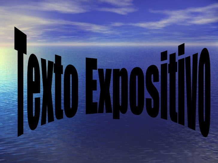 . Texto Expositivo