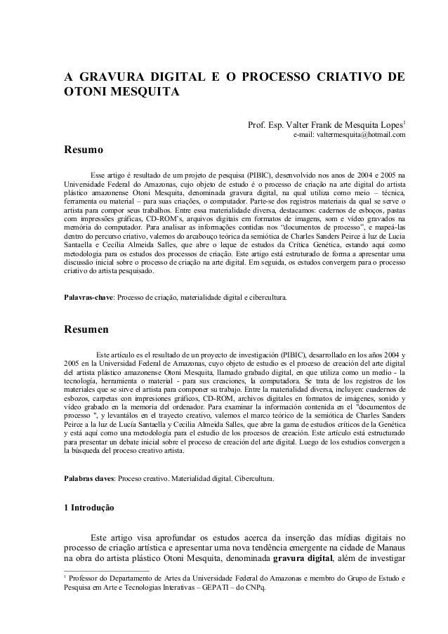 A GRAVURA DIGITAL E O PROCESSO CRIATIVO DEOTONI MESQUITA                                                             Prof....