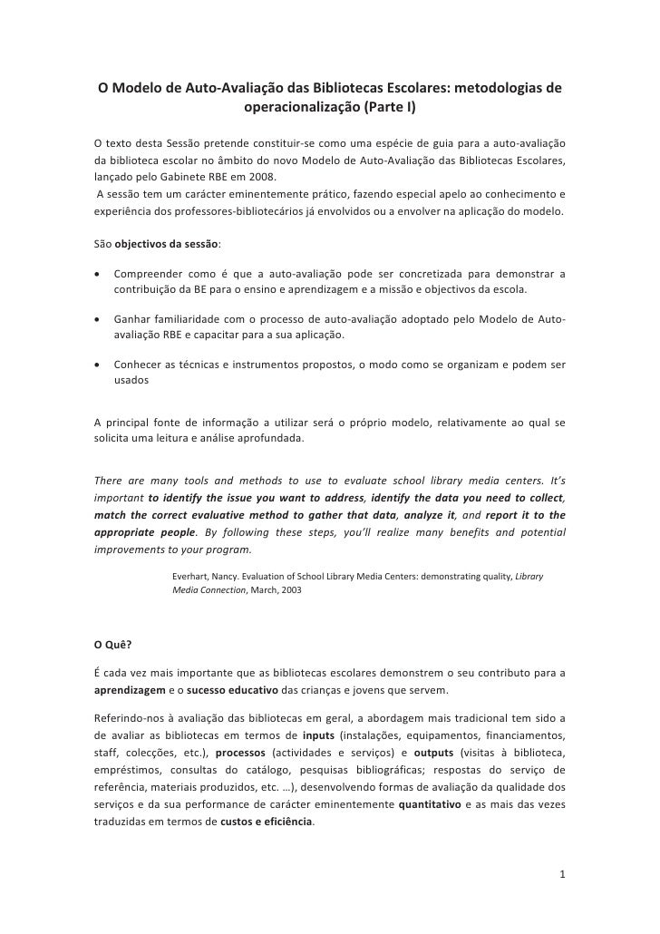 O Modelo de Auto Avaliação das Bibliotecas Escolares: metodologias de                     operacionalização (Parte I)  O t...