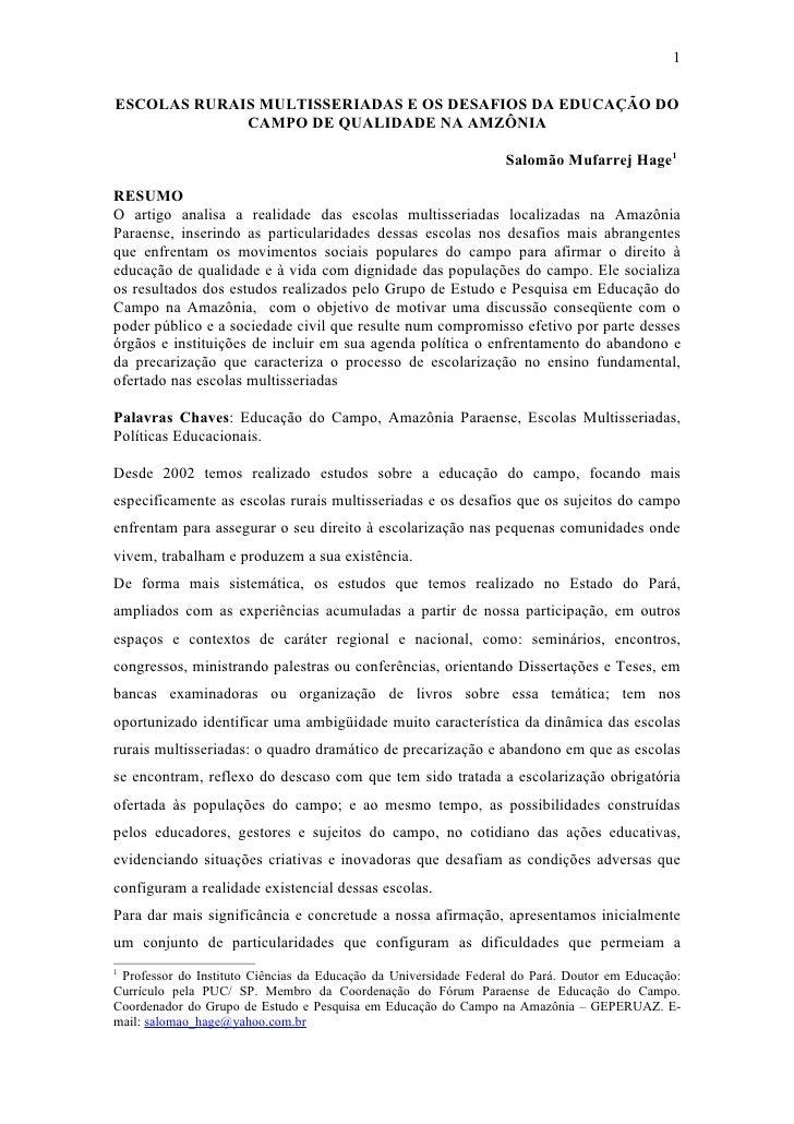 1ESCOLAS RURAIS MULTISSERIADAS E OS DESAFIOS DA EDUCAÇÃO DO             CAMPO DE QUALIDADE NA AMZÔNIA                     ...