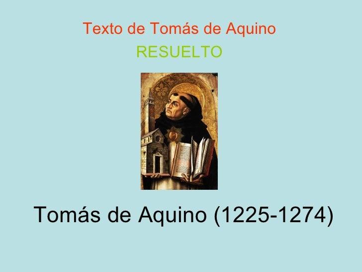 Tomás de Aquino (1225-1274) Texto de Tomás de Aquino RESUELTO