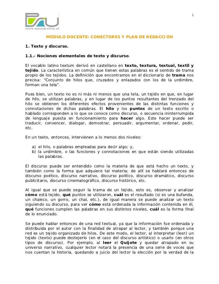 1               MÓDULO DOCENTE: CONECTORES Y PLAN DE REDACCIÓN  1. Texto y discurso.  1.1.- Nociones elementales de texto ...