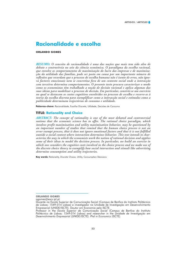 ARTIGOS / ARTICLES     Racionalidade e escolha ORLANDO GOMES    RESUMO: O conceito de racionalidade é uma das noções que m...