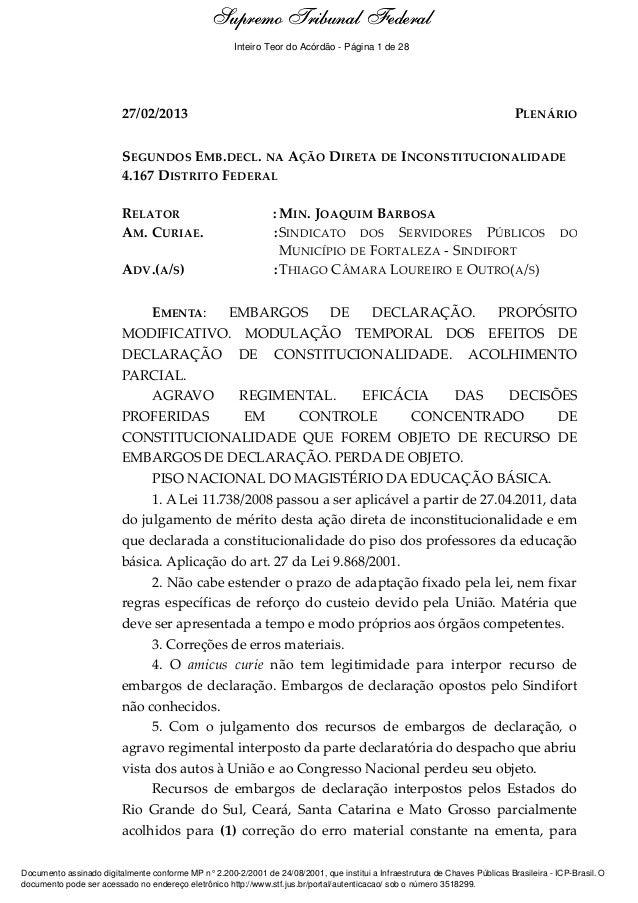 Ementa e Acórdão 27/02/2013 PLENÁRIO SEGUNDOS EMB.DECL. NA AÇÃO DIRETA DE INCONSTITUCIONALIDADE 4.167 DISTRITO FEDERAL REL...