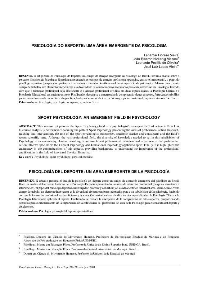 Psicologia em Estudo, Maringá, v. 15, n. 2, p. 391-399, abr./jun. 2010 PSICOLOGIA DO ESPORTE: UMA ÁREA EMERGENTE DA PSICOL...