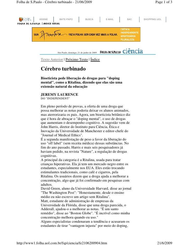 Folha de S.Paulo - Cérebro turbinado - 21/06/2009                                         Page 1 of 3                  ASS...