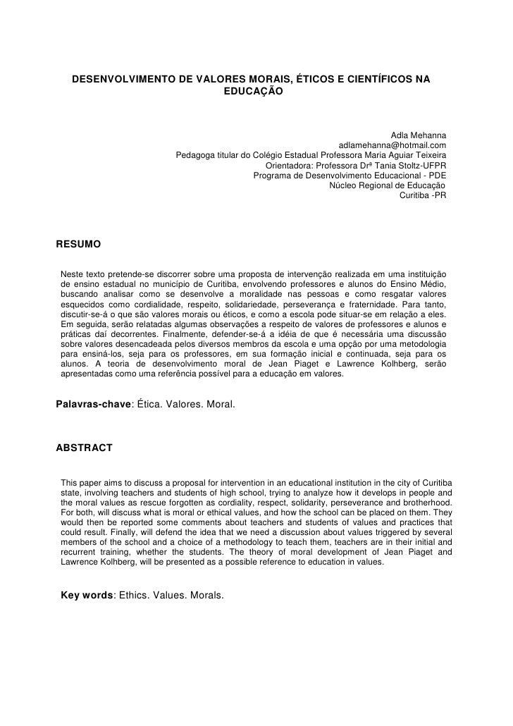 DESENVOLVIMENTO DE VALORES MORAIS, ÉTICOS E CIENTÍFICOS NA                            EDUCAÇÃO                            ...