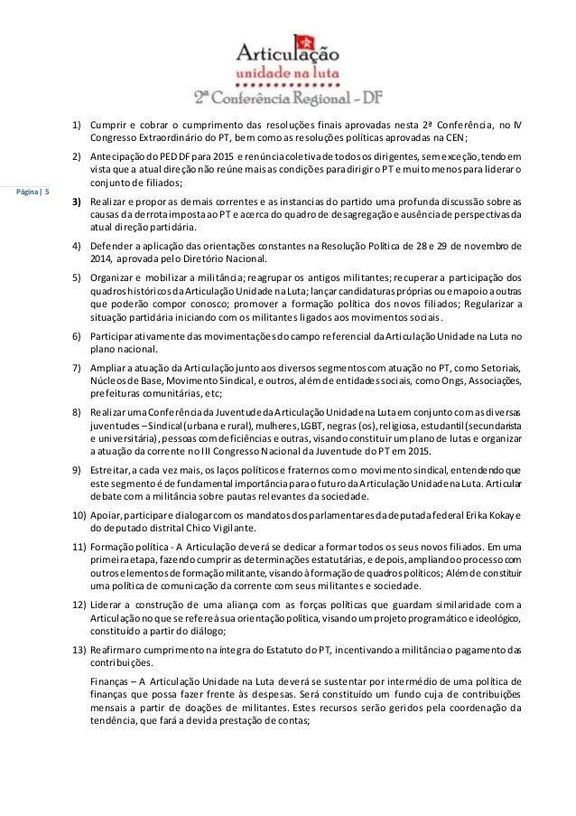 Página | 5  1) Cumprir e cobrar o cumprimento das resoluções finais aprovadas nesta 2ª Conferência, no IV  Congresso Extra...