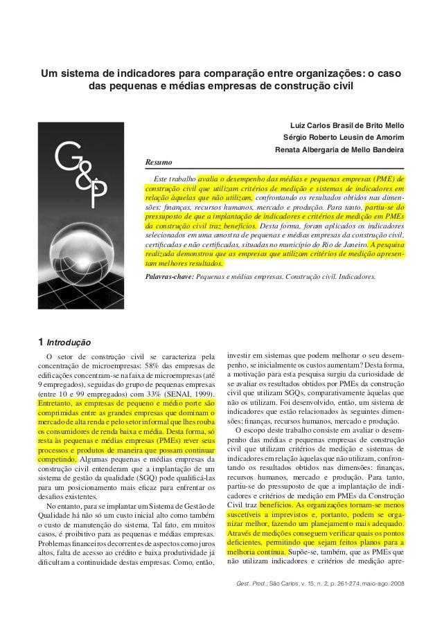 Gest. Prod., São Carlos, v. 15, n. 2, p. 261-274, maio-ago. 2008 investir em sistemas que podem melhorar o seu desem- penh...