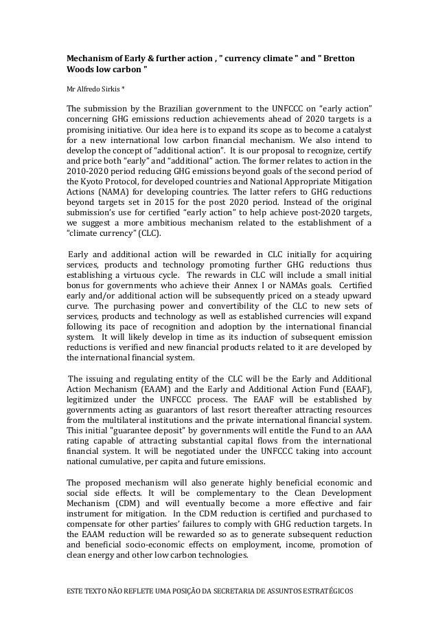"""ESTE TEXTO NÃO REFLETE UMA POSIÇÃO DA SECRETARIA DE ASSUNTOS ESTRATÉGICOS Mechanism of Early & further action , """" currency..."""