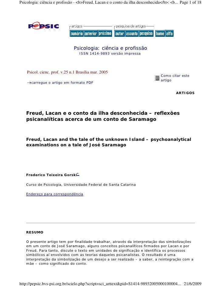 Psicologia: ciência e profissão - <b>Freud, Lacan e o conto da ilha desconhecida</b>: <b... Page 1 of 18                  ...