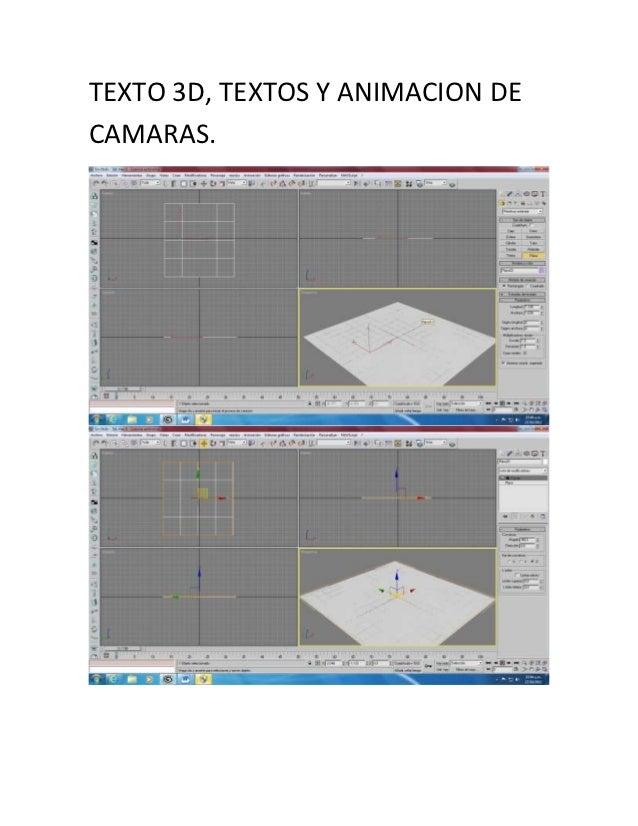 TEXTO 3D, TEXTOS Y ANIMACION DECAMARAS.