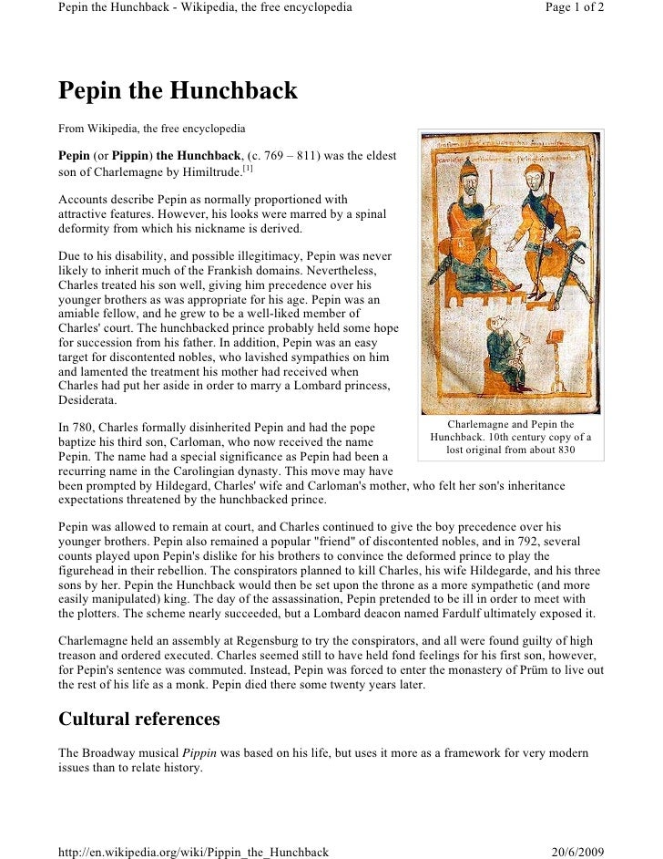 Pepin the Hunchback - Wikipedia, the free encyclopedia                                          Page 1 of 2     Pepin the ...