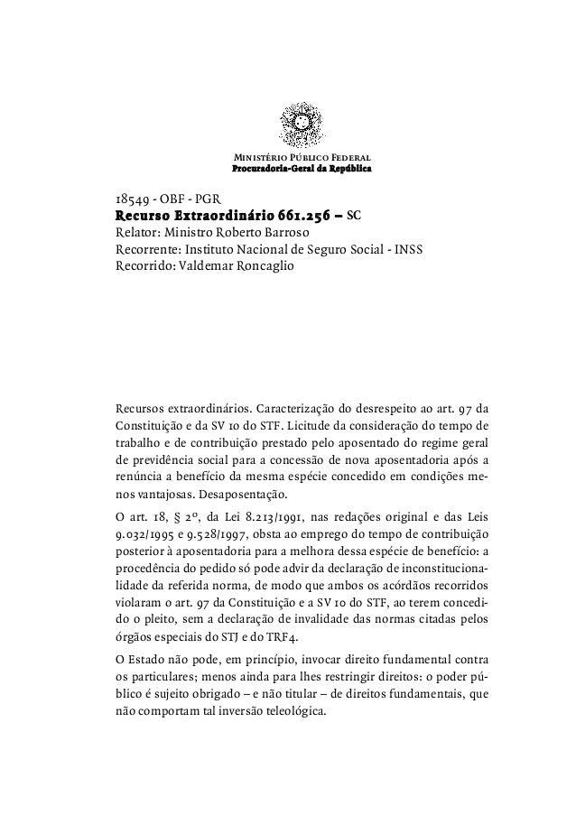 Ministério Público Federal Procuradoria-Geral da República 18549 - OBF - PGR Recurso Extraordinário 661.256 – SC Relator: ...