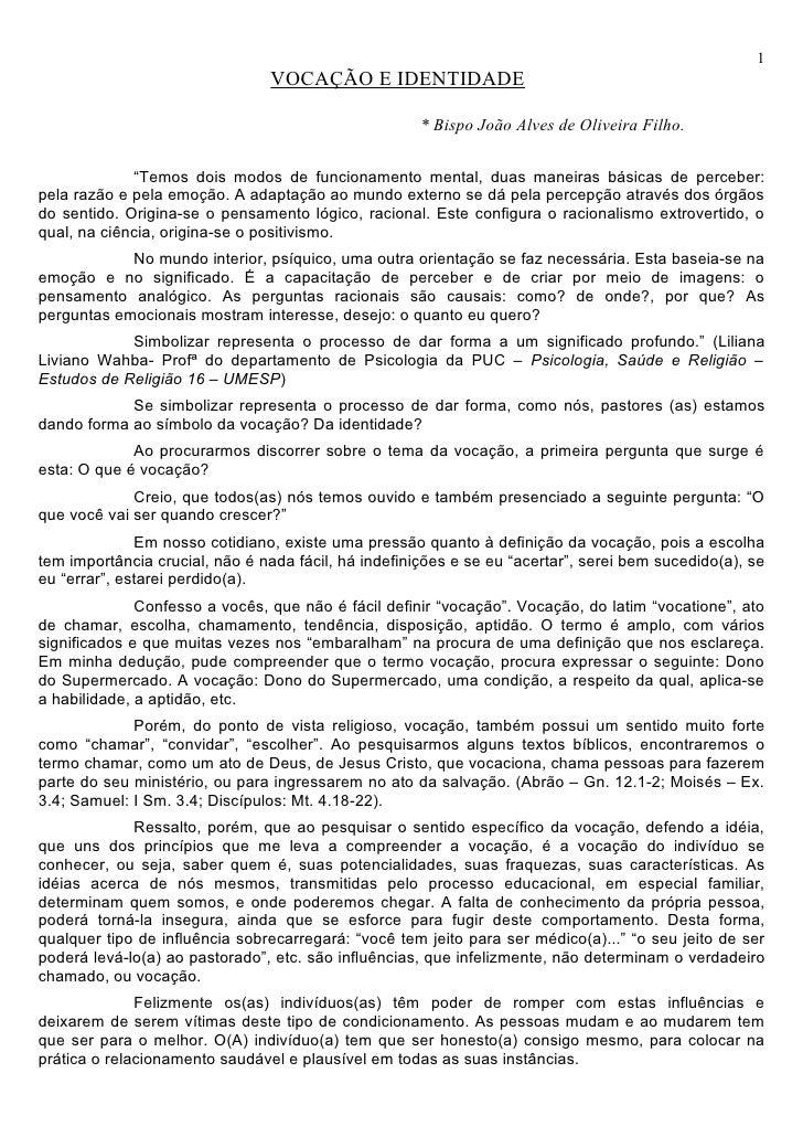1                                VOCAÇÃO E IDENTIDADE                                                      * Bispo João Al...