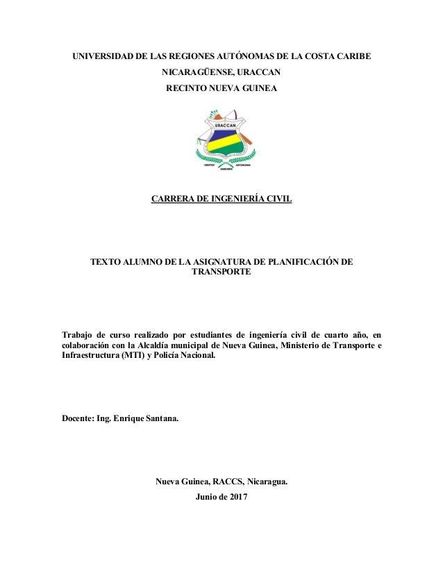 UNIVERSIDAD DE LAS REGIONES AUTÓNOMAS DE LA COSTA CARIBE NICARAGÜENSE, URACCAN RECINTO NUEVA GUINEA CARRERA DE INGENIERÍA ...