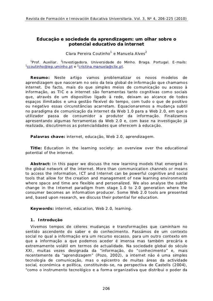 Revista de Formación e Innovación Educativa Universitaria. Vol. 3, Nº 4, 206-225 (2010)         Educação e sociedade da ap...