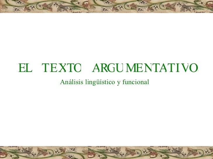 E L T E O T X G R U A T M E A T N I V O Análisis lingüístico y funcional