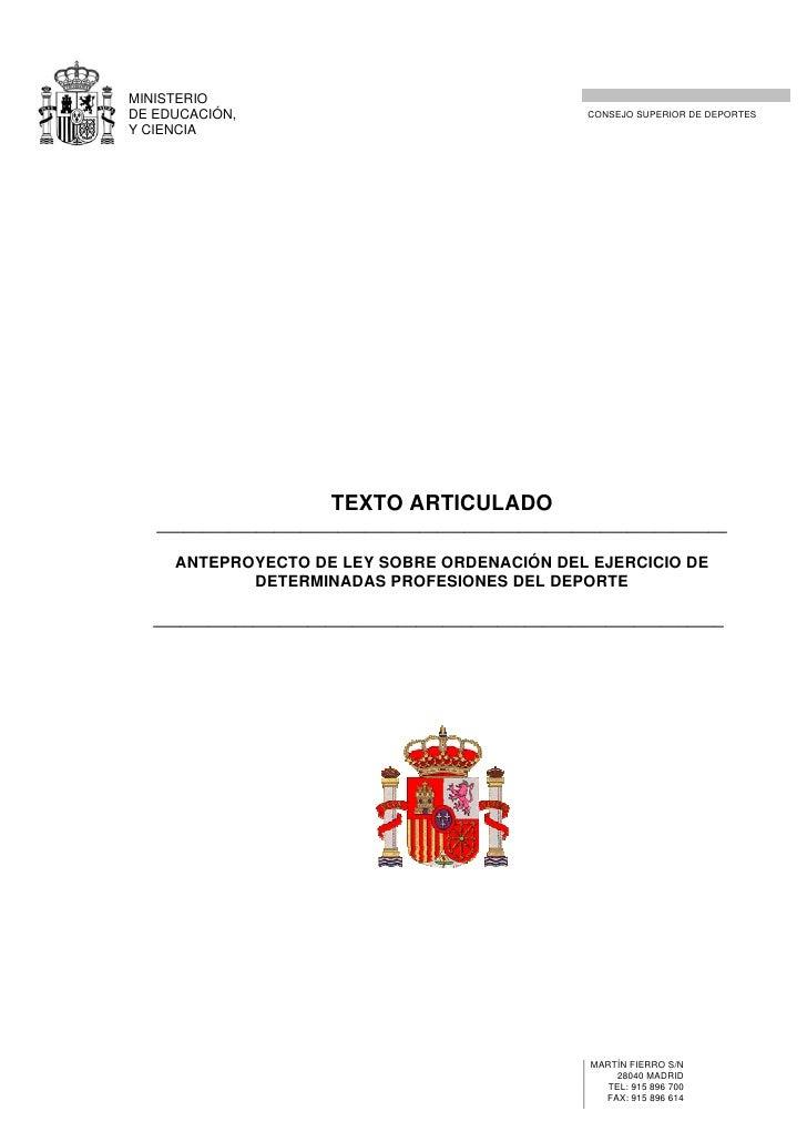 MINISTERIO DE EDUCACIÓN,                                     CONSEJO SUPERIOR DE DEPORTES Y CIENCIA                       ...