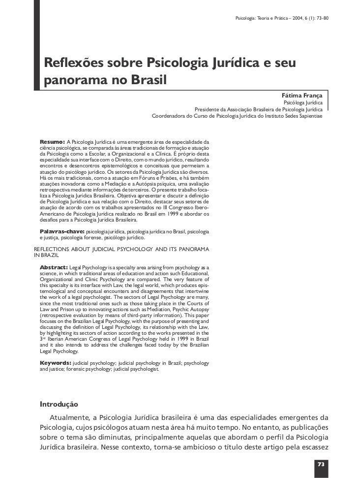 Psicologia: Teoria e Prática – 2004, 6 (1): 73-80   Reflexões sobre Psicologia Jurídica e seu   panorama no Brasil        ...