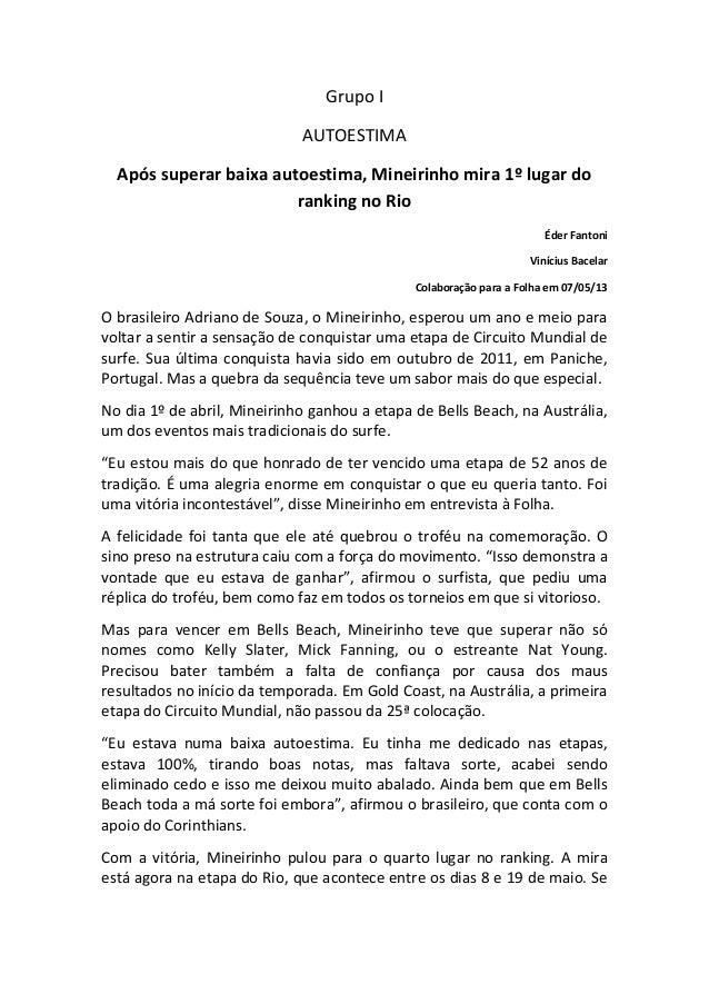Grupo I AUTOESTIMA Após superar baixa autoestima, Mineirinho mira 1º lugar do ranking no Rio Éder Fantoni Vinícius Bacelar...