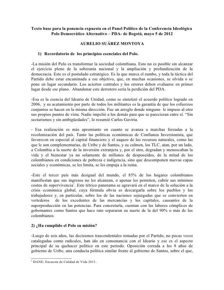 Texto base para la ponencia expuesta en el Panel Político de la Conferencia Ideológica          Polo Democrático Alternati...