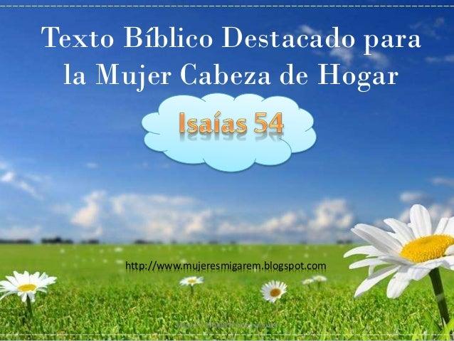 Texto Bíblico Destacado para la Mujer Cabeza de Hogar  http://www.mujeresmigarem.blogspot.com  Mujeres MIGAREM Internacion...