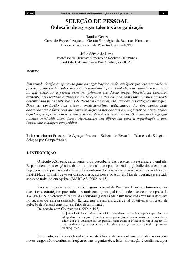 ICPG  Instituto Catarinense de Pós-Graduação – www.icpg.com.br  1  SELEÇÃO DE PESSOAL O desafio de agregar talentos à orga...