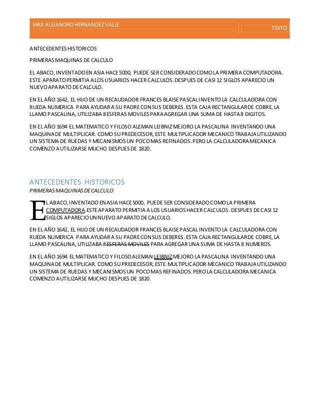 MAX ALEJANDROHERNANDEZVALLE TEXTO ANTECEDENTESHISTORICOS PRIMERASMAQUINAS DE CALCULO EL ABACO,INVENTADOEN ASIA HACE5000, P...