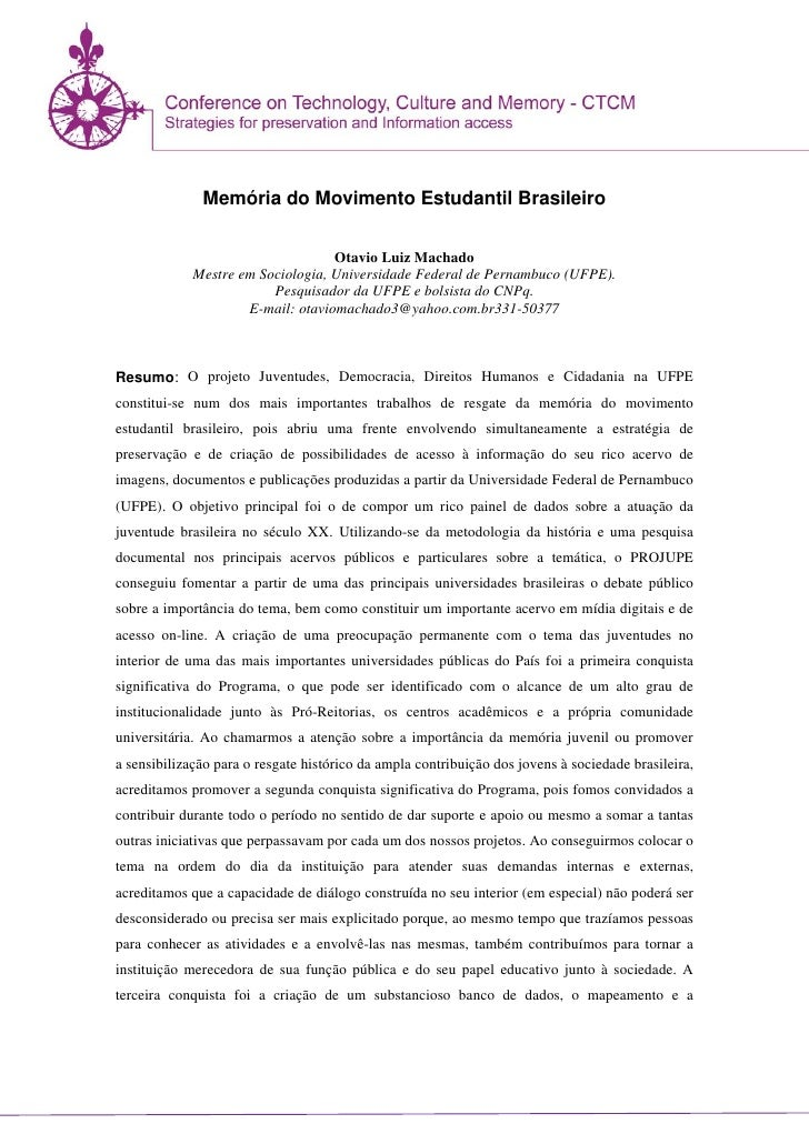Memória do Movimento Estudantil Brasileiro                                   Otavio Luiz Machado             Mestre em Soc...