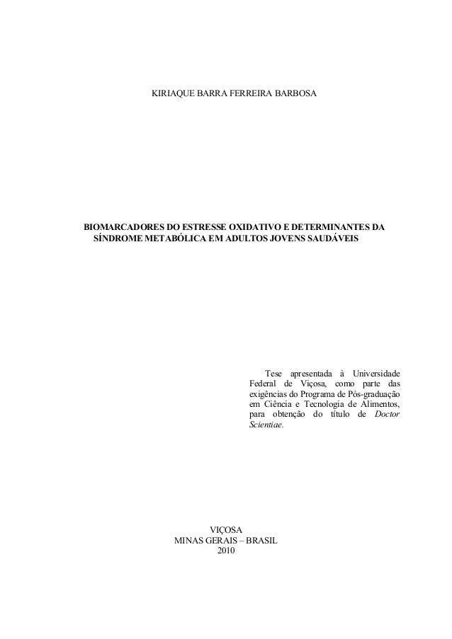 KIRIAQUE BARRA FERREIRA BARBOSA BIOMARCADORES DO ESTRESSE OXIDATIVO E DETERMINANTES DA SÍNDROME METABÓLICA EM ADULTOS JOVE...