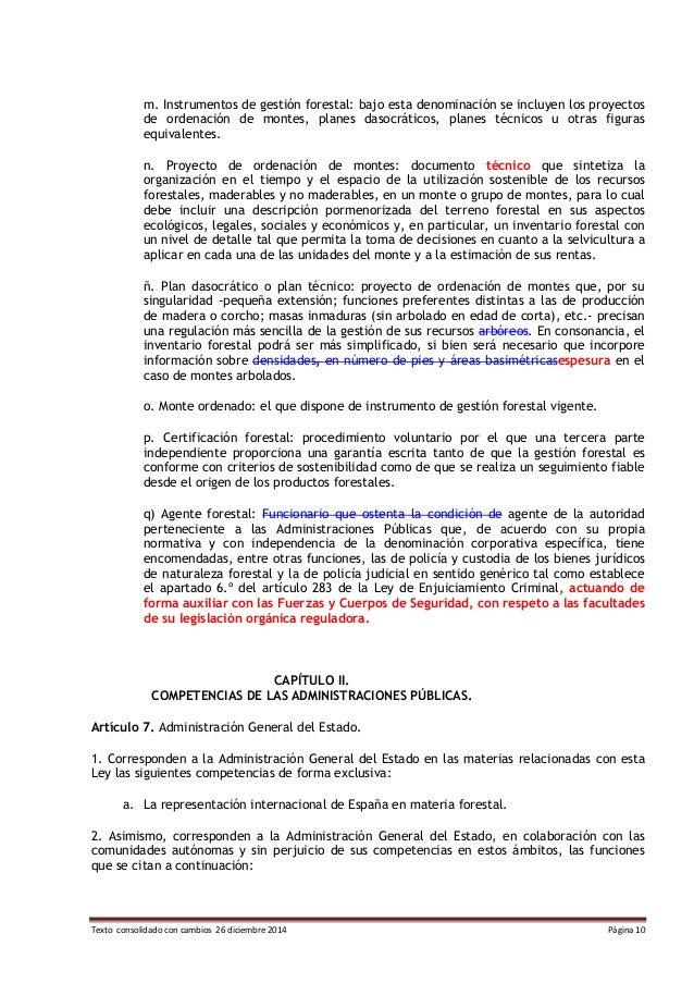 Texto consolidado con cambios 26 diciembre 2014 Página 10 m. Instrumentos de gestión forestal: bajo esta denominación se i...