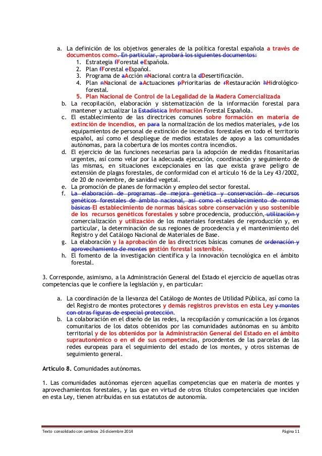 Texto consolidado con cambios 26 diciembre 2014 Página 11 a. La definición de los objetivos generales de la política fores...