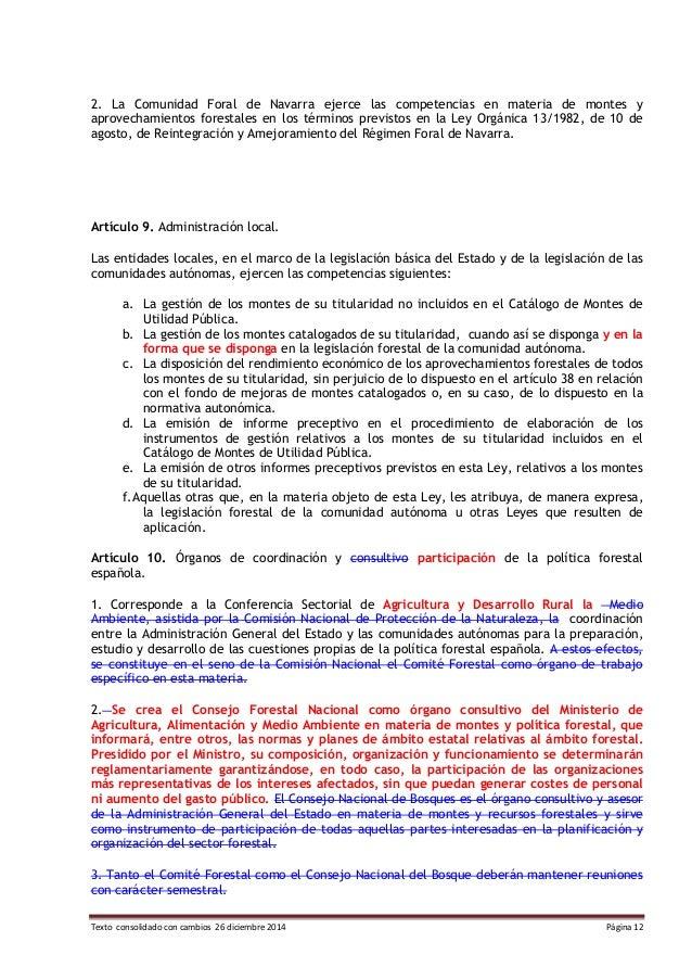 Texto consolidado con cambios 26 diciembre 2014 Página 12 2. La Comunidad Foral de Navarra ejerce las competencias en mate...