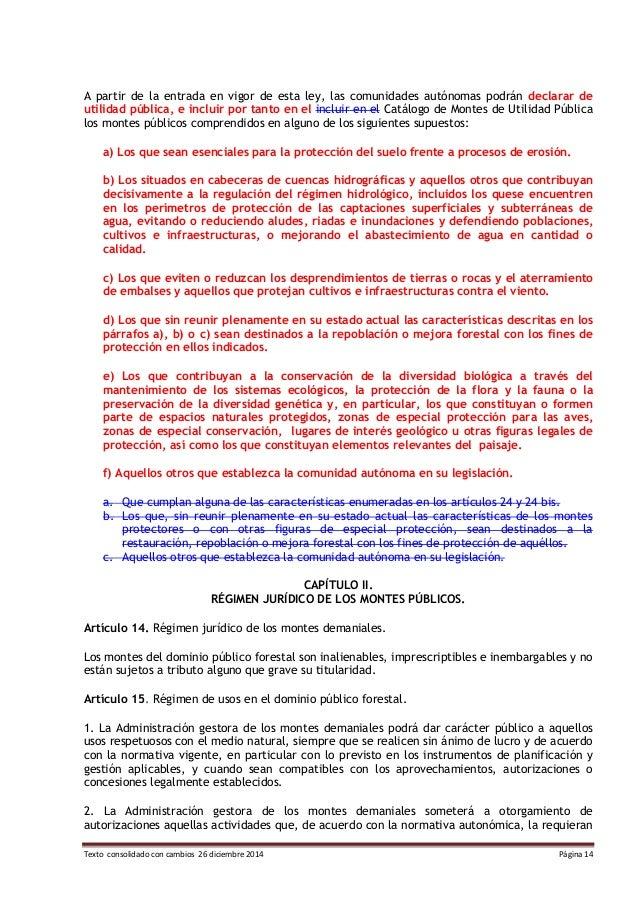 Texto consolidado con cambios 26 diciembre 2014 Página 14 A partir de la entrada en vigor de esta ley, las comunidades aut...