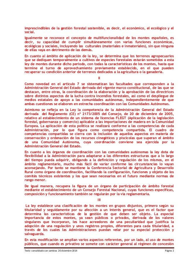 Texto consolidado con cambios 26 diciembre 2014 Página 2 imprescindibles de la gestión forestal sostenible, es decir, el e...