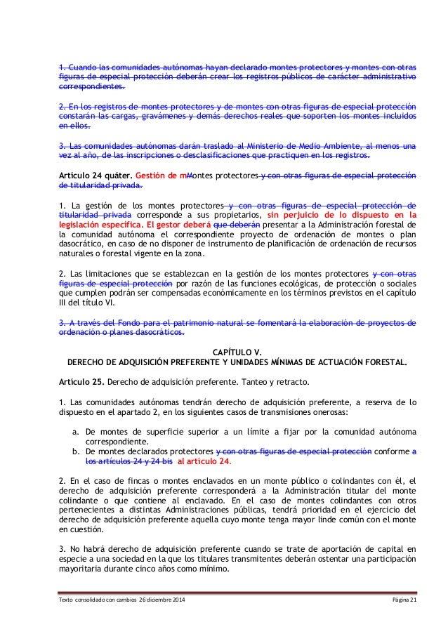 Texto consolidado con cambios 26 diciembre 2014 Página 21 1. Cuando las comunidades autónomas hayan declarado montes prote...