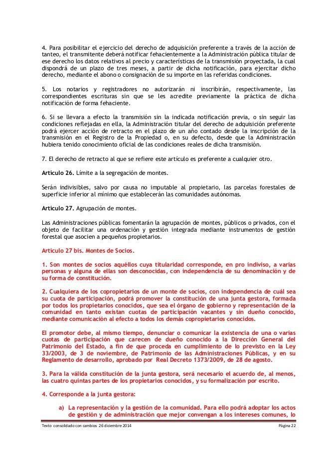 Texto consolidado con cambios 26 diciembre 2014 Página 22 4. Para posibilitar el ejercicio del derecho de adquisición pref...