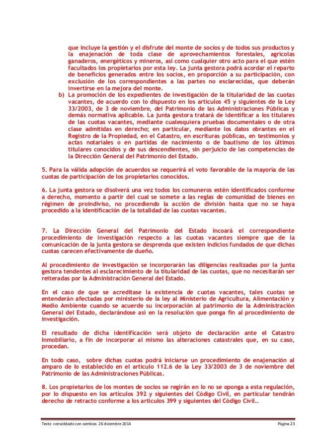 Texto consolidado con cambios 26 diciembre 2014 Página 23 que incluye la gestión y el disfrute del monte de socios y de to...