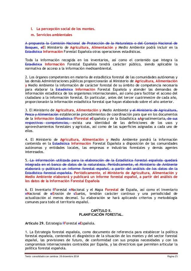 Texto consolidado con cambios 26 diciembre 2014 Página 25 l. La percepción social de los montes. m. Servicios ambientales ...