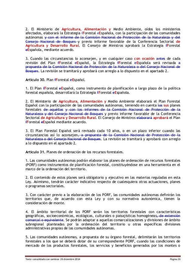 Texto consolidado con cambios 26 diciembre 2014 Página 26 2. El Ministerio de Agricultura, Alimentación y Medio Ambiente, ...
