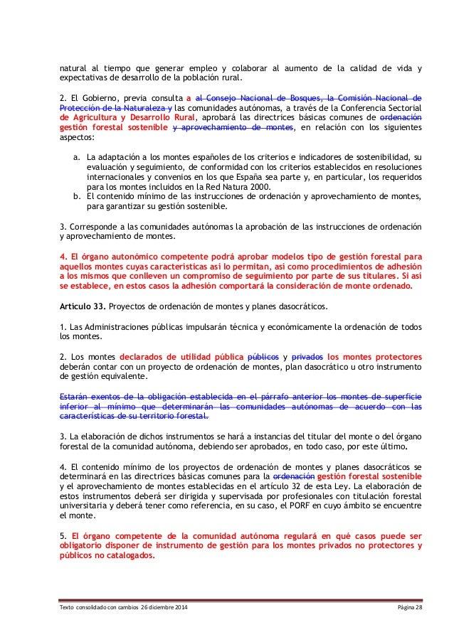 Texto consolidado con cambios 26 diciembre 2014 Página 28 natural al tiempo que generar empleo y colaborar al aumento de l...