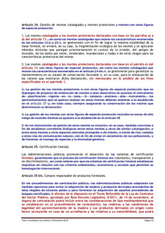 Texto consolidado con cambios 26 diciembre 2014 Página 29 Artículo 34. Gestión de montes catalogados y montes protectores ...