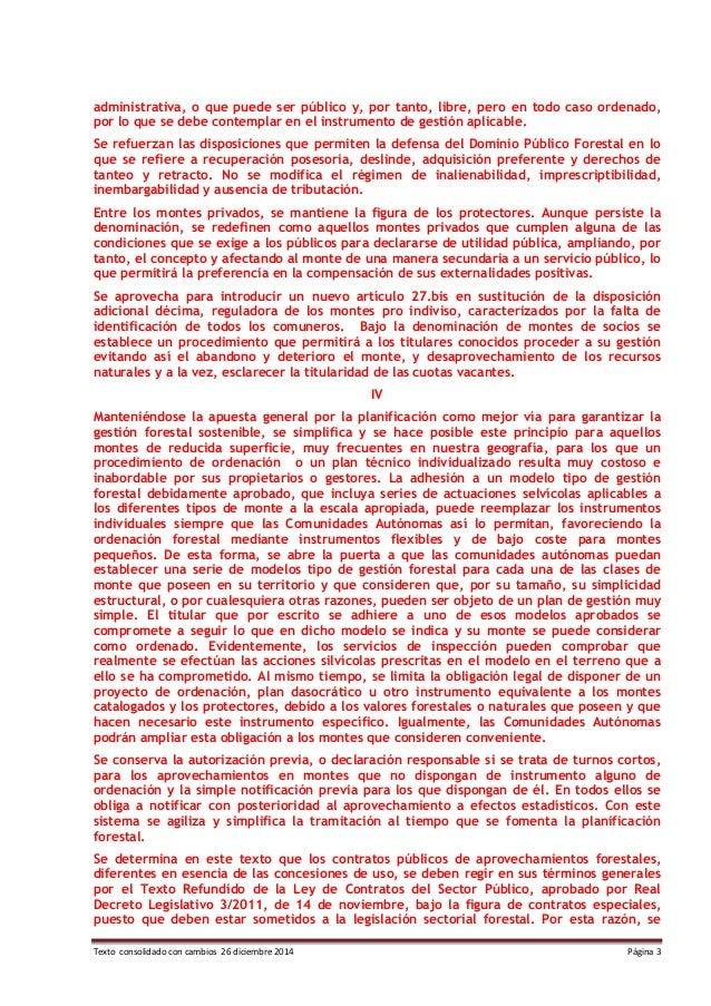Texto consolidado con cambios 26 diciembre 2014 Página 3 administrativa, o que puede ser público y, por tanto, libre, pero...