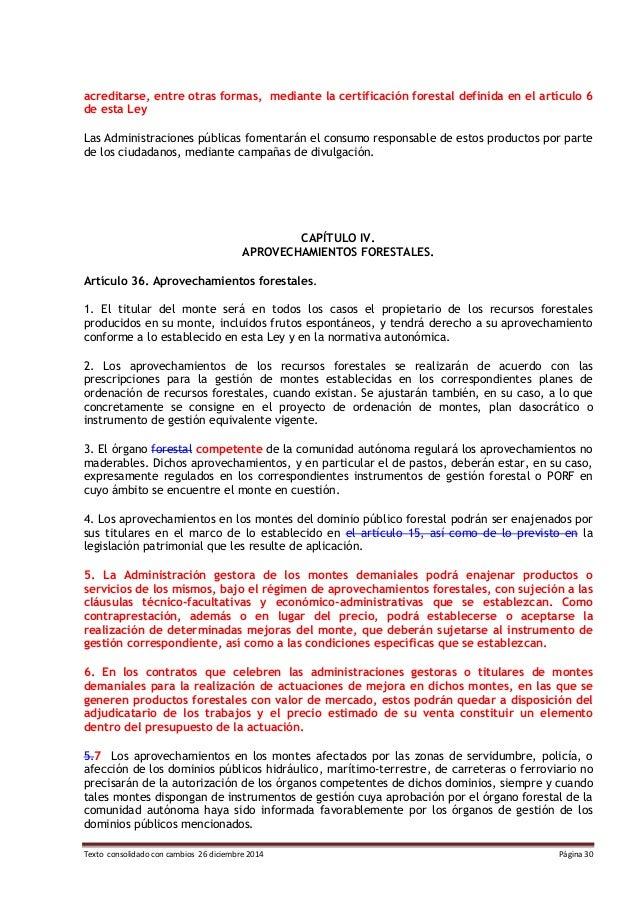 Texto consolidado con cambios 26 diciembre 2014 Página 30 acreditarse, entre otras formas, mediante la certificación fores...
