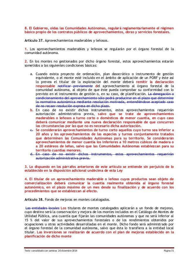 Texto consolidado con cambios 26 diciembre 2014 Página 31 8. El Gobierno, oídas las Comunidades Autónomas, regulará reglam...