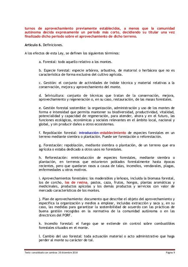 Texto consolidado con cambios 26 diciembre 2014 Página 9 turnos de aprovechamiento previamente establecidos, a menos que l...