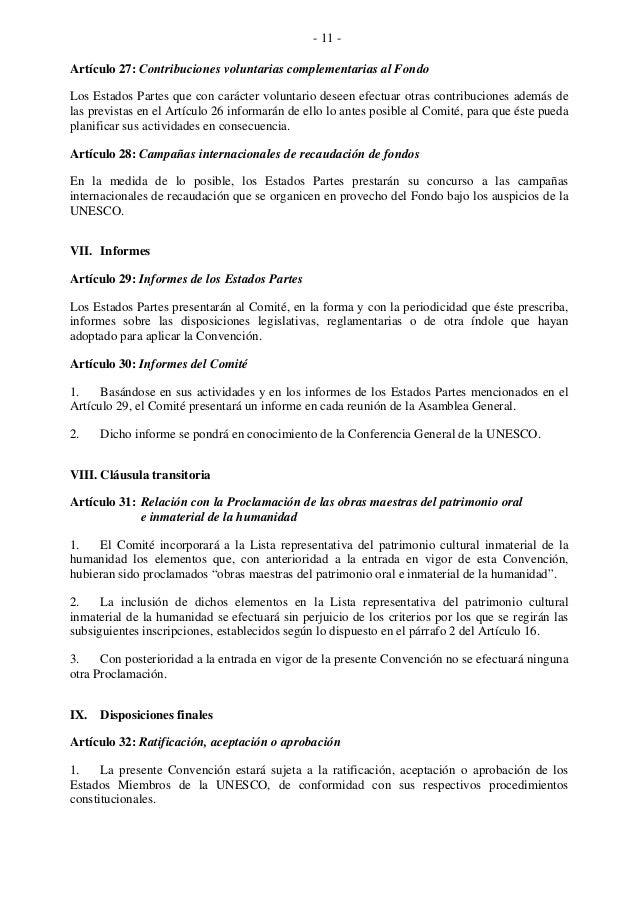 - 11 - Artículo 27: Contribuciones voluntarias complementarias al Fondo Los Estados Partes que con carácter voluntario des...