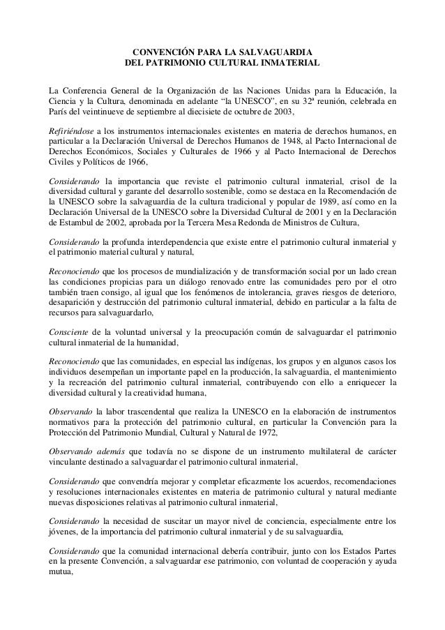 CONVENCIÓN PARA LA SALVAGUARDIA DEL PATRIMONIO CULTURAL INMATERIAL La Conferencia General de la Organización de las Nacion...